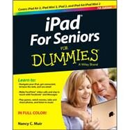 Ipad for Seniors for Dummies by Muir, Nancy, 9781118944387