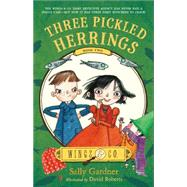 Three Pickled Herrings Book Two by Gardner, Sally; Roberts, David, 9781250064387