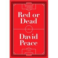 Red or Dead by Peace, David, 9781612194387