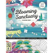 Blooming Sanctuary Coloring Book by Grama, Geta; Piece O' Cake Designs; Young, Patty Prann, 9781617454387
