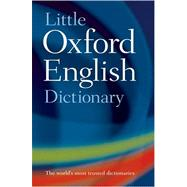 Little Oxford English Dictionary by Oxford Dictionaries, 9780198614388