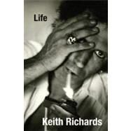 Life by Richards, Keith; Fox, James, 9780316034388