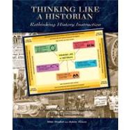 Thinking Like a Historian : Rethinking History Instruction by Mandell, Nikki, 9780870204388