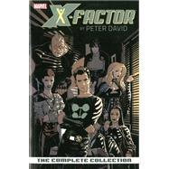 X-Factor by Peter David by David, Peter; Raimondi, Pablo; Sook, Ryan; Calero, Dennis; Olivetti, Ariel, 9780785154389