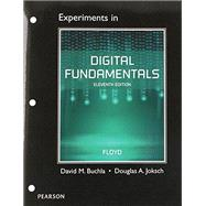 Lab Manual for Digital Fundamentals by Floyd, Thomas L.; Buchla, David, 9780133514391