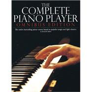 Complete Piano Player : Books 1,2,3,4, And 5 by Baker, Kenneth, 9780825624391
