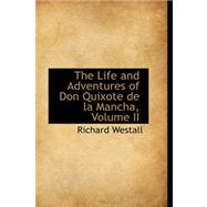 The Life and Adventures of Don Quixote De La Mancha by Westall, Richard, 9780559304392