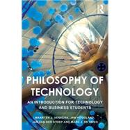 Philosophy of Technology: An Introduction for Technology and Business Students by Verkerk; Maarten J., 9781138904392