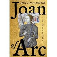 Joan of Arc by Castor, Helen, 9780062384393