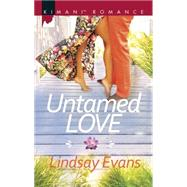 Untamed Love by Evans, Lindsay, 9780373864393