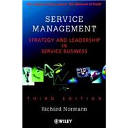 Service Management : Strategy and Leadership in Service Business by Normann, Richard, 9780471494393