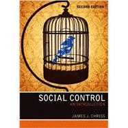 Social Control : An Introduction by Chriss, James J., 9780745654393
