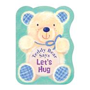 Teddy Bear Says Let's Hug by Senior, Suzy; Mitchell, Melanie, 9780745964393
