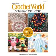 Crochet World Collection 1991-2000 by Annie's, 9781573674393