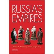 Russia's Empires by Kivelson, Valerie A.; Suny, Ronald Grigor, 9780199924394
