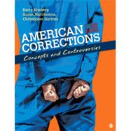 American Corrections by Krisberg, Barry; Marchionna, Susan; Hartney, Christopher J., 9781412974394
