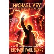 Michael Vey 4 Hunt for Jade Dragon by Evans, Richard Paul, 9781481424394