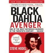 Black Dahlia Avenger: A Genius for Murder: the True Story by Hodel, Steve, 9781628724394
