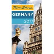 Rick Steves Germany 2017 by Steves, Rick, 9781631214394