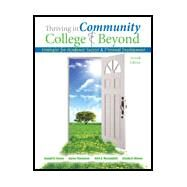 Thriving in the Community College and Beyond by Cuseo, Joe B.; Mclaughlin, Julie; Thompson, Aaron; Moono, Steady, 9781465294395
