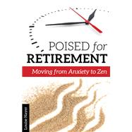 Poised for Retirement by Nayer, Louise, 9781942094395