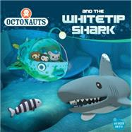 Octonauts and the Whitetip Shark by Unknown, 9780448484396