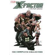 X-Factor by Peter David by David, Peter; Raimondi, Pablo; Pham, Khoi; De Landro, Valentine, 9780785154396
