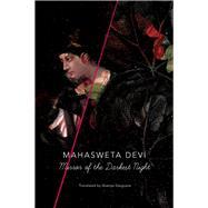 Mirror of the Darkest Night by Devi, Mahasweta; Dasgupta, Shamya, 9780857424396