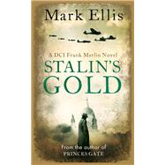 Stalin's Gold by Ellis, Mark, 9780992994396