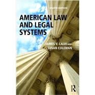 American Law and Legal Systems by Calvi,James V., 9781138654396