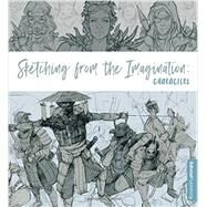 Sketching from the Imagination: Characters by 3D Total Publishing, 9781909414396