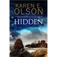 Hidden by Olson, Karen E., 9780727894397