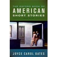 The Oxford Book of American Short Stories by Carol Oates, Joyce, 9780199744398
