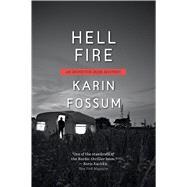 Hell Fire by Fossum, Karin; Dickson, Kari, 9780544944398