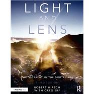 Light and Lens: Photography in the Digital Age by Hirsch; Robert, 9781138944398
