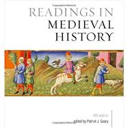 Readings in Medieval History by Geary, Patrick J., 9781442634398