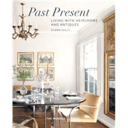 Past Present by Sully, Susan, 9781580934398