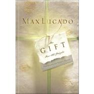 The Gift for All People by Lucado, Max, 9781590524398