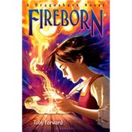 Fireborn A Dragonborn Novel by Forward, Toby, 9781619634398