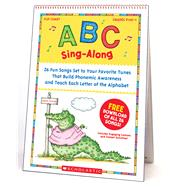 ABC Sing-Along Flip Chart & CD 26 Fun Songs Set to Your Favorite Tunes That Build Phonemic Awareness & Teach Each Letter of the Alphabet