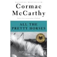 All the Pretty Horses by McCarthy, Cormac, 9780679744399