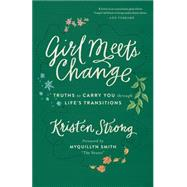 Girl Meets Change by Strong, Kristen; Smith, Myquillyn, 9780800724399
