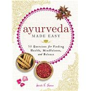 Ayurveda Made Easy by Spear, Heidi E., 9781507204399