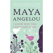 I Know Why The Caged Bird Sings by Angelou, Maya, 9780345514400