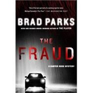 The Fraud A Carter Ross Mystery by Parks, Brad, 9781250064400