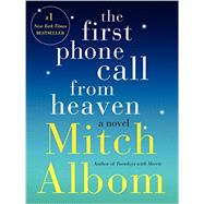 The First Phone Call from Heaven by Albom, Mitch, 9780062294401