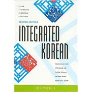 Integrated Korean: Beginning 1 by Cho, Young-Mee; Sang, Lee Hyo; Schulz, Carol; Sohn, Ho-Min; Sohn, Sung-Ock, 9780824834401