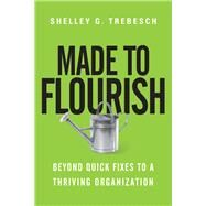 Made to Flourish by Trebesch, Shelley G., 9780830844401