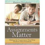 Assignments Matter by Dougherty, Eleanor, 9781416614401