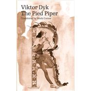 The Pied Piper by Dyk, Viktor; Corner, Mark, 9788024634401